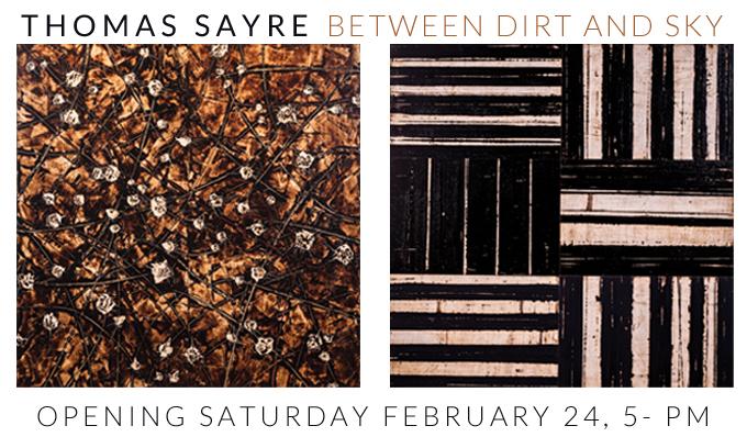 THOMAS SAYRE:  BETWEEN DIRT AND SKY at Craven Allen Gallery