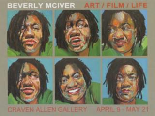 BEVERLY MCIVER: ART/FILM/LIFE AT CRAVEN ALLEN GALLERY