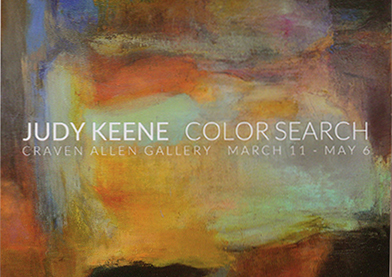 JUDY KEENE: COLORSEARCH AT CRAVEN ALLEN GALLERY