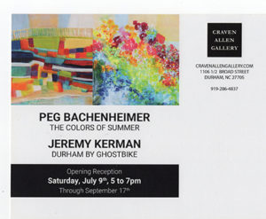 jeremy kerman, peg bachenheimer, durham by ghostbike, colors of summer at Craven Allen Gallery