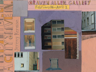 JEREMY KERMAN: FIND MYSELF A CITY TO LIVE IN AT CRAVEN ALLEN GALLERY