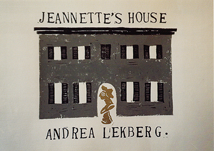 ANDREA LEKBERG: JEANNETTE'S HOUSE AT CRAVEN ALLEN GALLERY