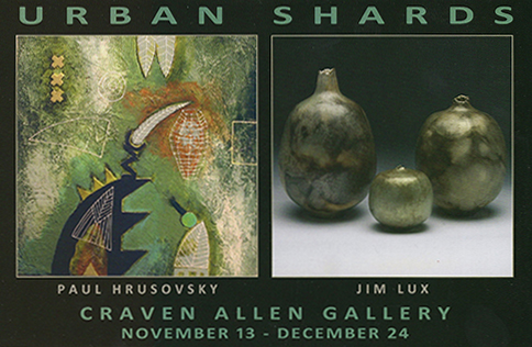 PAUL HRUSOVSKY & JIM LUX: URBAN SHARDS at Craven Allen Gallery