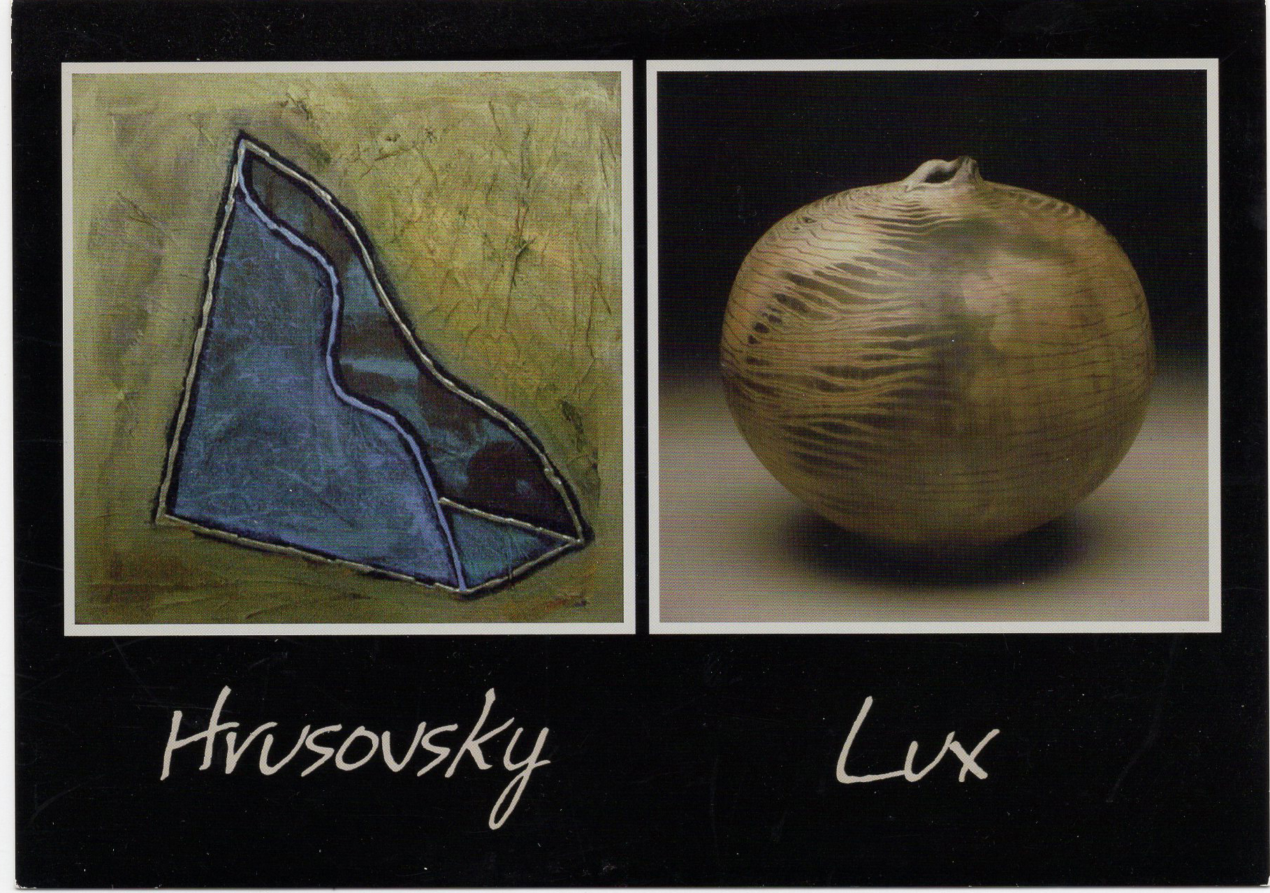 HRUSOVSKY LUX: NEW WORK