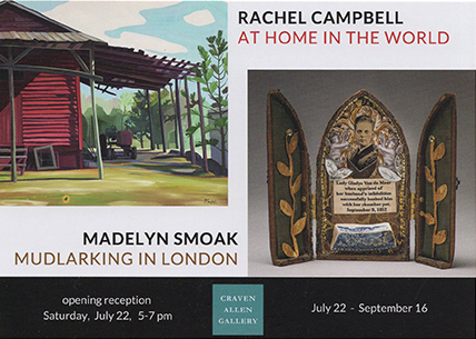 RACHEL CAMPBELL & MADELYN SMOAK AT CRAVEN ALLEN GALLERY