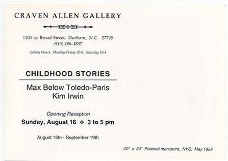 MAX BELOW TOLEDO-PARIS with KIM IRWIN: CHILDHOOD STORIES at Craven Allen Gallery