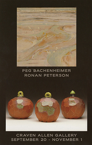 PEG BACHENHEIMER AND RONAN PETERSON AT CRAVEN ALLEN GALLERY